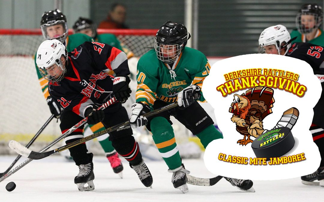 Berkshire Rattlers 5th Annual Thanksgiving Classic Jamboree Hockey Tournaments Nov 24 2018